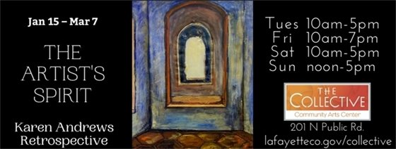 The Artists Spirit Exhibit through March 7 at The Collective