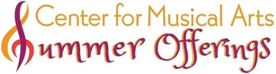 Center for Musical Arts Summer Camps and Events