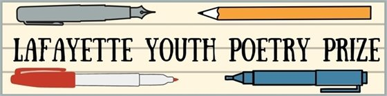 Call for Youth Poets to enter the Lafayette Youth Poetry Prize