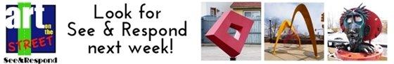 See & Respond starts next week. Take a Sculpture walk for inspiration!
