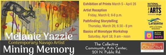 Friday, March 6; 6-8 p.m. Artist Reception for Melanie Yazzie Mining Memories Exhibit
