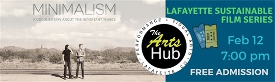 Lafayette Sustainable Film Series: Minimalism February 12. 7PM