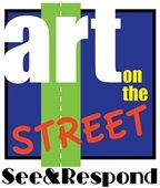 Art on the Street See and Respond