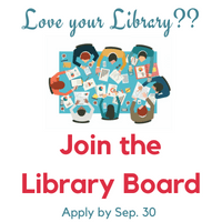 Join the Library Board. Appy by September 30.