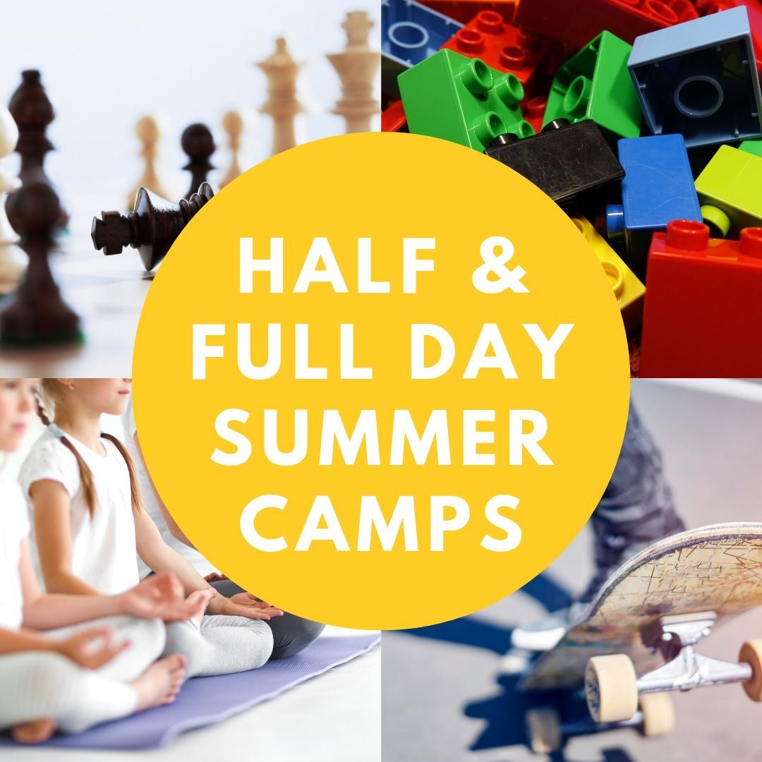 half & full day summer camps, image of chess, legos, youth yoga, and skate board