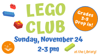 Kids in grades 3-5: drop in for LEGO fun!