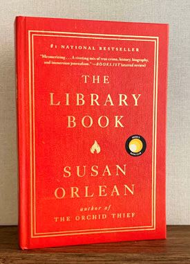 March LafayetteREADs! Book Selection: The Library Book, by Susan Orlean