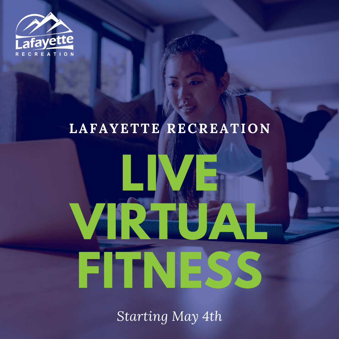 Lafayette Recreation's Live Virtual Fitness Classes