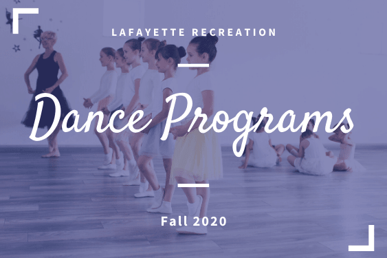 Lafayette Recreation's Fall 2020 Dance Programs