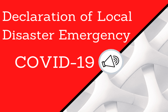Declaration of Local Disaster Emergency