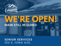 We're open. Senior Services, 103 S Iowa Ave.