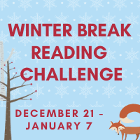 All Ages Winter Break Reading Challenge, December 21-January 7 Opens in new window